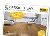 Weitzer Parkett Aktionsflyer 2021 herunterladen und den besten Preis sichern!